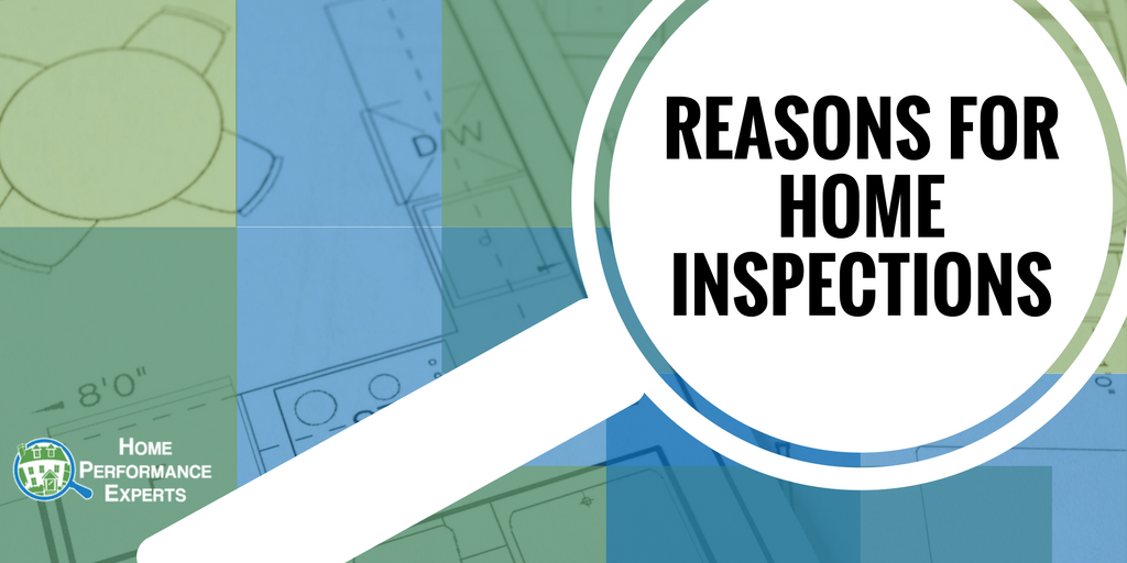 "Graphic with a house blueprint and a magnifying glass stating, ""Reasons for Home Inspections"""
